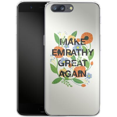 OnePlus 5 Silikon Handyhuelle - Make Empathy Great Again von Iisa Monttinen