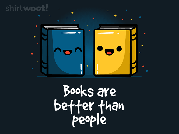 The Book Was Better T Shirt
