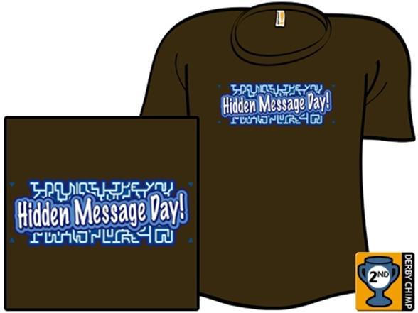 Hidden Message Day T Shirt