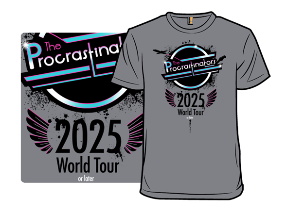 2025 Or Later T Shirt