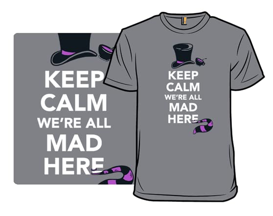 All Mad Here T Shirt