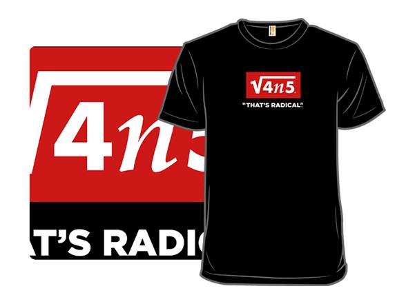 Radical T Shirt