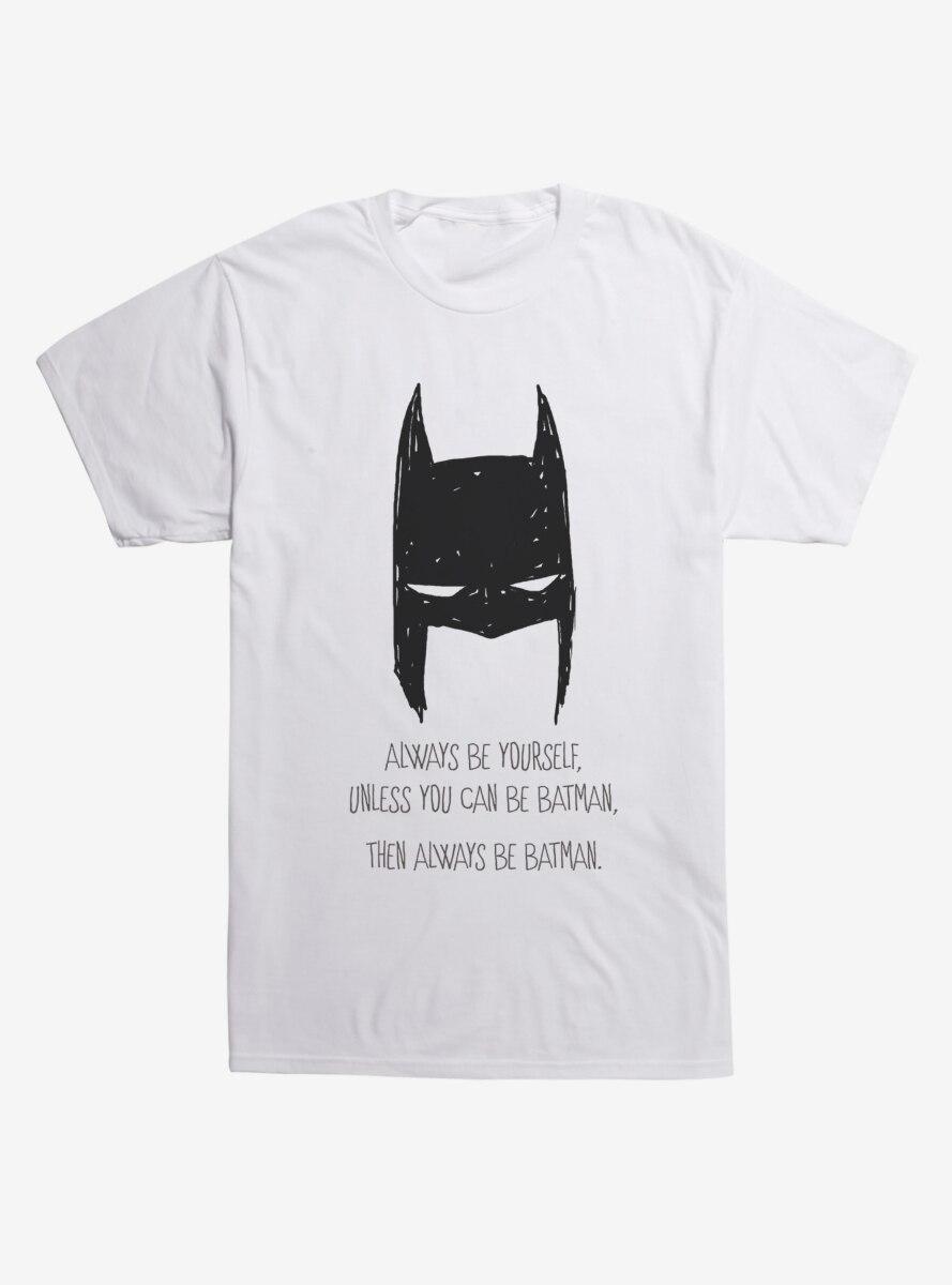 DC Comics Batman Always Be Batman T-Shirt