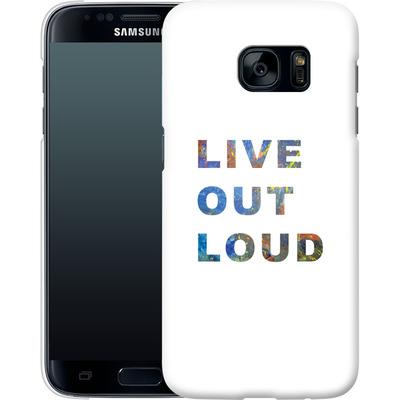 Samsung Galaxy S7 Smartphone Huelle - Live Out Loud von Kaitlyn Parker
