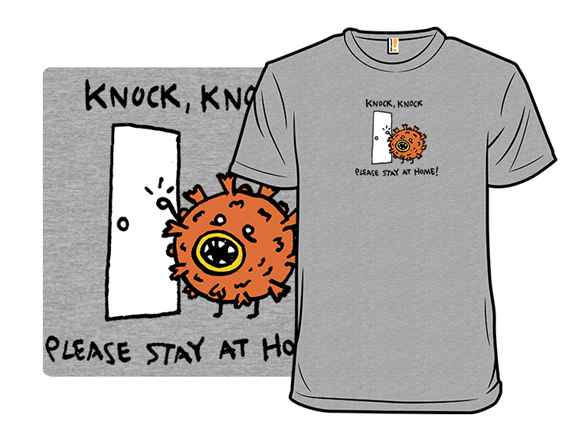 Knock, Knock, Whos There? T Shirt