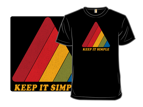 Keep It Simple T Shirt