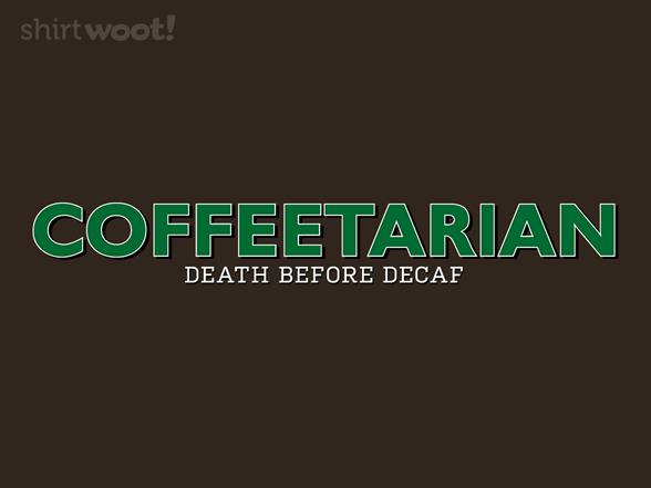 Coffeetarian T Shirt