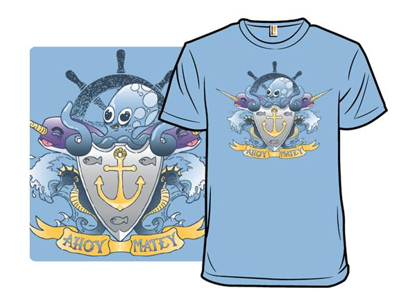 Ahoy Matey! T Shirt