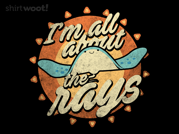 All About The Rays T Shirt