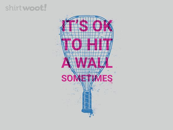 Hit A Wall T Shirt