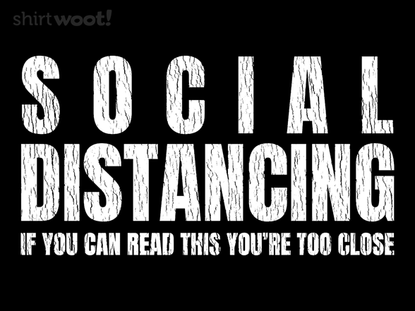 Socializing Distantly T Shirt
