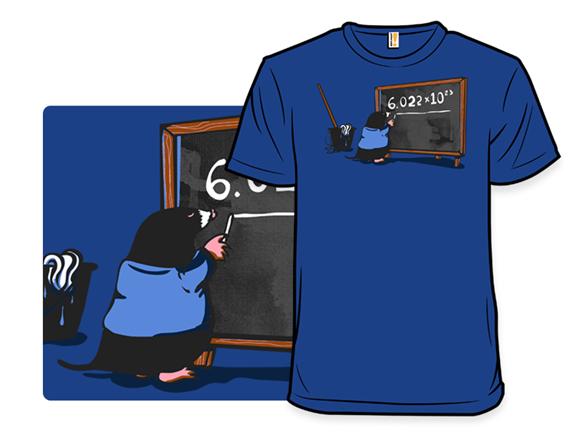 Good Mole Hunting T Shirt