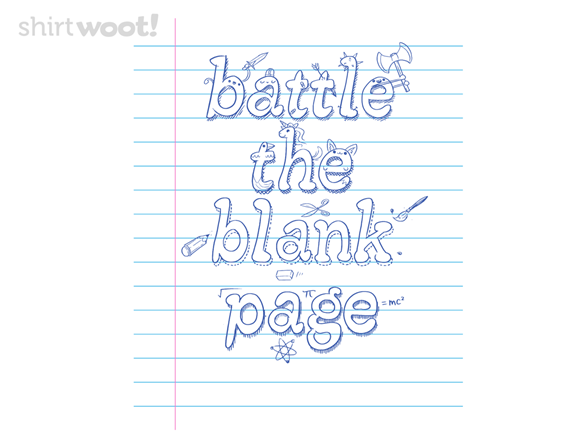 Battle The Blank Page T Shirt