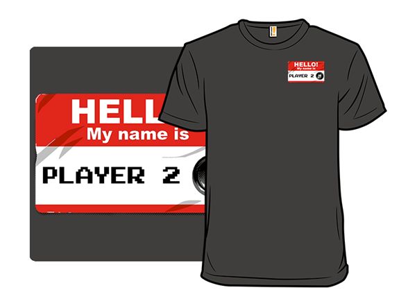 Hello My Name Is Player 2 T Shirt