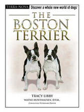 The Boston Terrier  - FREE DVD Inside