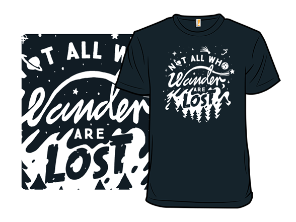 To All Wanderers T Shirt