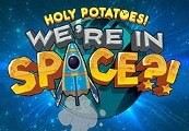 Holy Potatoes! Were in Space?! Steam CD Key