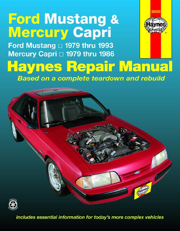 Ford Mustang, Ghia & Cobra (79-93) & Mercury Capri, Ghia & RS (79-86) in-line 4 cyl & 6 cyl, V6 & V8 Haynes Repair Manual