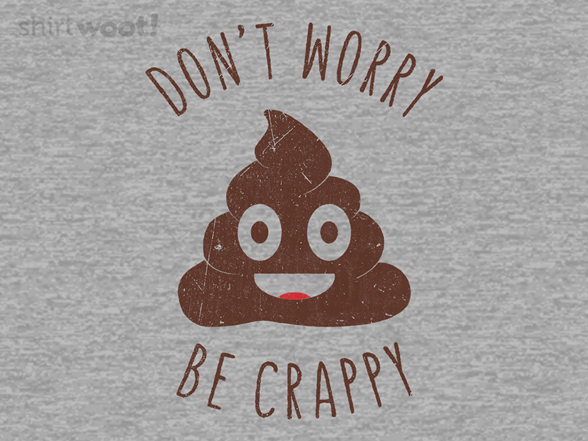 Crappy Advice T Shirt