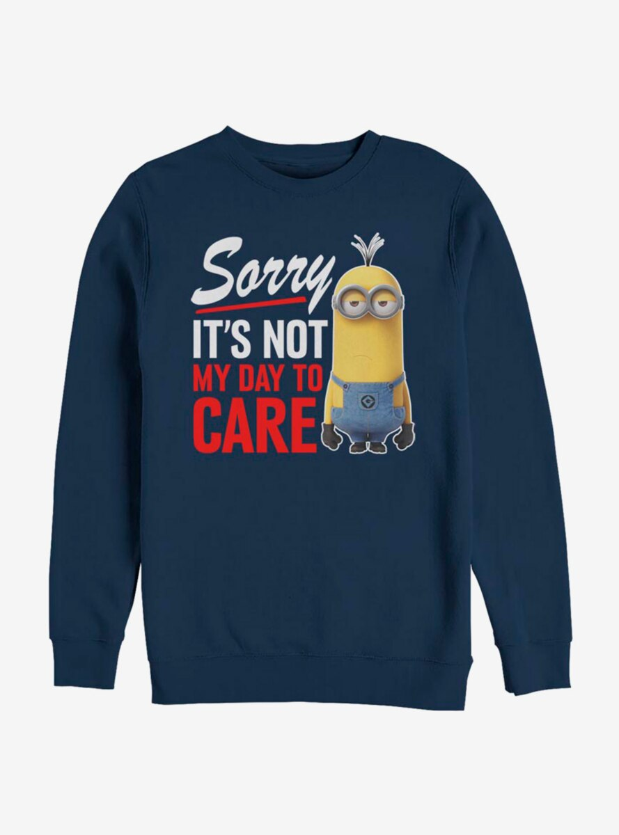 Despicable Me Minions Not My Day Sweatshirt
