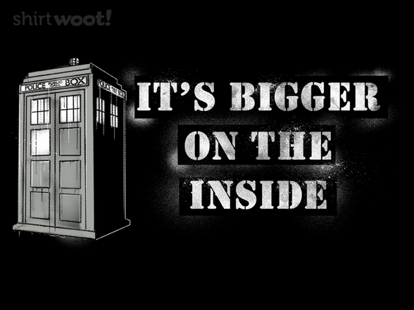 It's Bigger On The Inside T Shirt