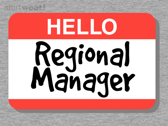 Regional Manager T Shirt
