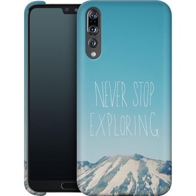 Huawei P20 Pro Smartphone Huelle - Never Stop Exploring von Leah Flores
