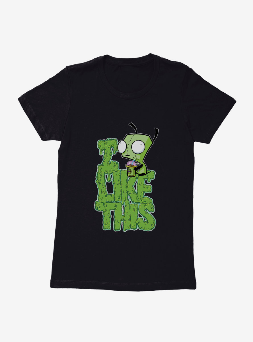 Invader Zim I Like This Womens T-Shirt
