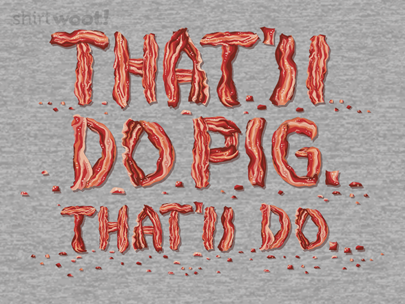 Thatll Do Pig T Shirt