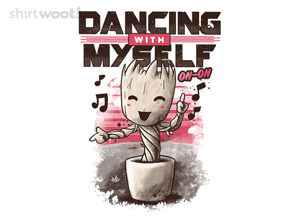 Dancing With Myself T Shirt