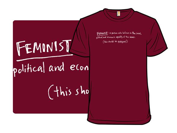 Everyone Should Be A Feminist T Shirt