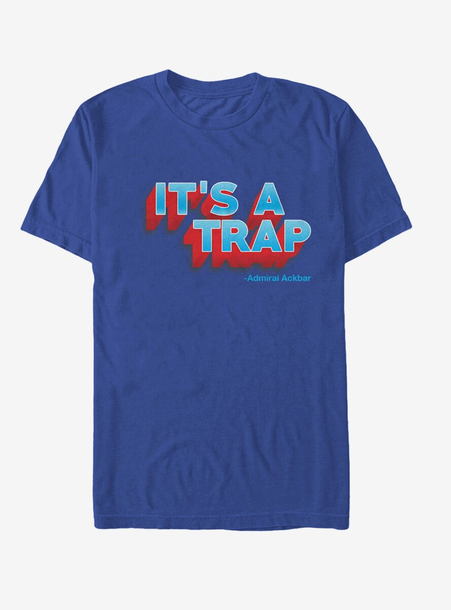 Star Wars It's a Trap Ackbar Quote T-Shirt