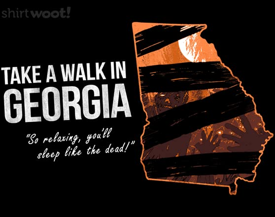 Take A Walk In Georgia T Shirt