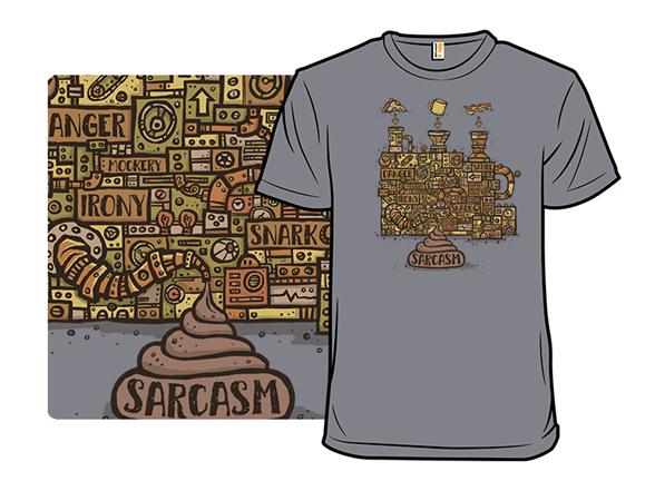 Extruded Sarcasm T Shirt