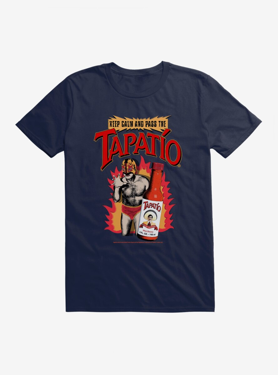 Tapatio Keep Calm And Pass The Tapatio T-Shirt