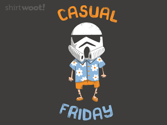 Fridays Are Casual T Shirt