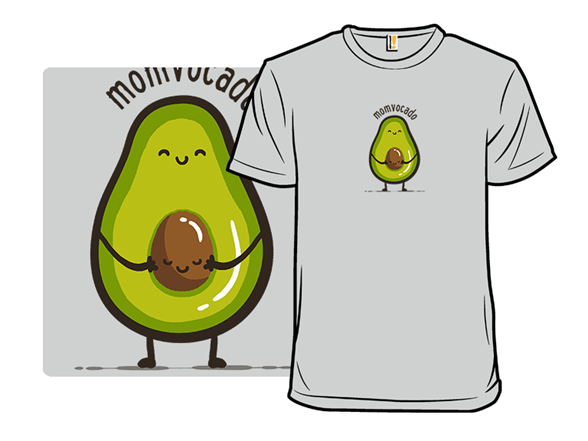 Momvocado T Shirt