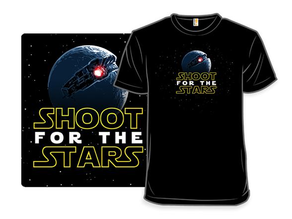 Shoot For The Stars T Shirt