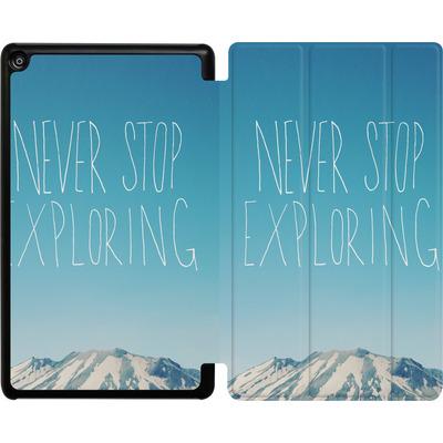 Amazon Fire HD 8 (2017) Tablet Smart Case - Never Stop Exploring von Leah Flores