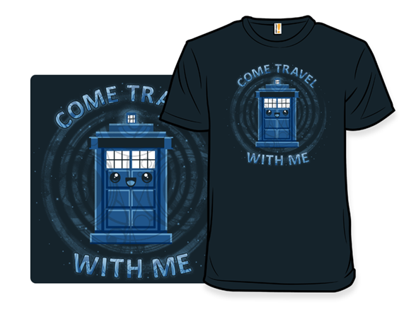 Travel With Me T Shirt