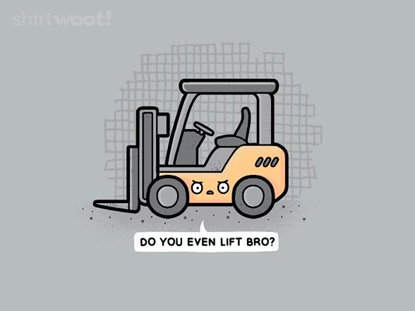 Do You Even Lift Bro? T Shirt