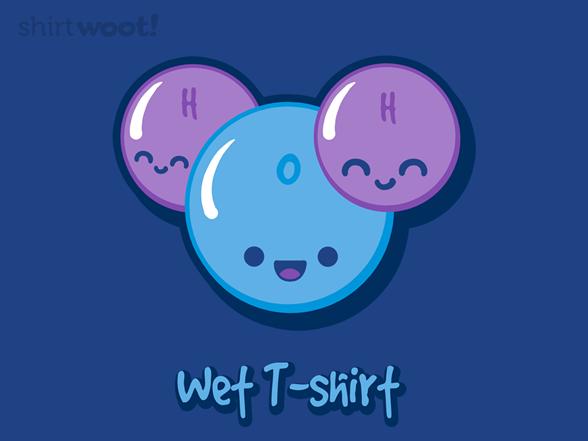 Wet T-shirt T Shirt