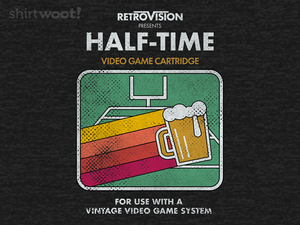 Half-time The Game T Shirt