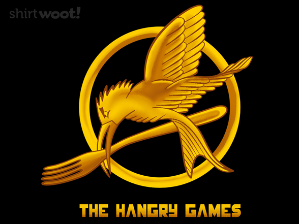 The Hangry Games T Shirt