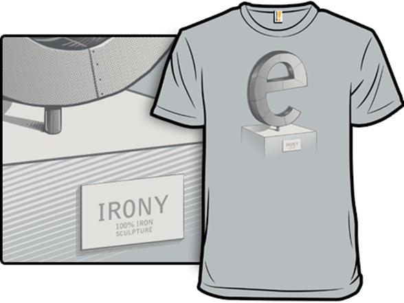 Iron-e T Shirt