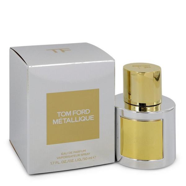 Tom Ford Metallique - Tom Ford Eau de Parfum Spray 50 ml