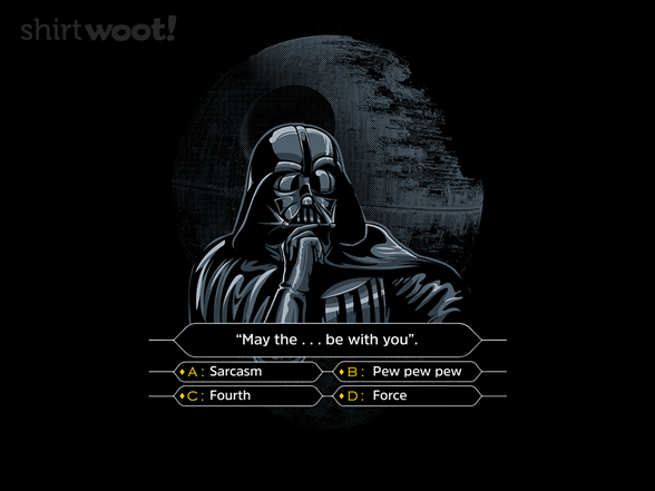 Darth Wants To Be A Millionaire T Shirt