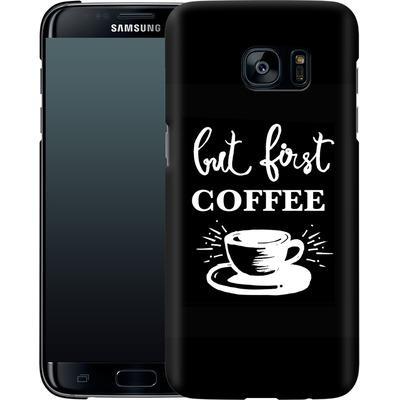 Samsung Galaxy S7 Edge Smartphone Huelle - Coffee First von Mukta Lata Barua