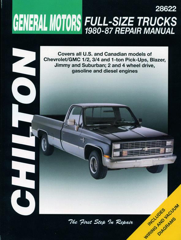 General Motors Full-Size Trucks (1980-87) for of Chevrolet/GMC 1/2 ton, 3/4 ton & 1 ton Pick-Ups, Blazer, Jimmy & Suburban including 2 &...