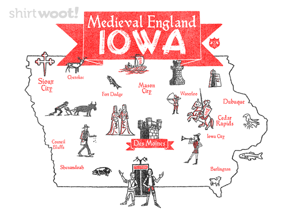 Medieval England Iowa T Shirt